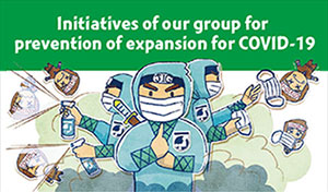 Initiatives of our group for prevention of expansion for COVID-19